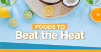 Foods to Beat the Heat
